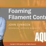 Webinar: Eliminating Foam Causing Filaments